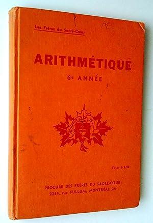 Arithmétique 6e année: Frères du Sacré-Coeur