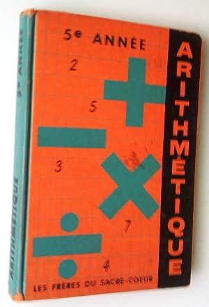 Arithmétique 5e année: Frères du Sacré-Coeur