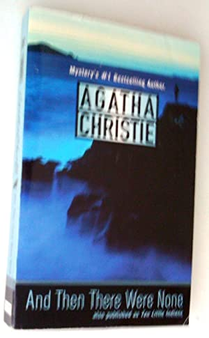 And Then There Were None, also published: Christie, Agatha