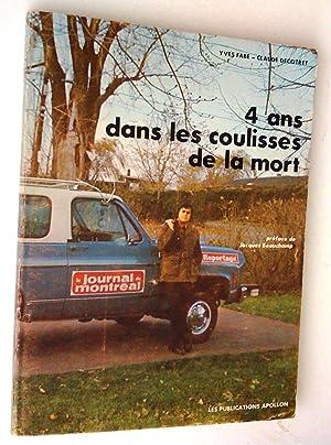 4 ans dans les coulisses de la mort: FABE, Yves et DECOTRET, Claude