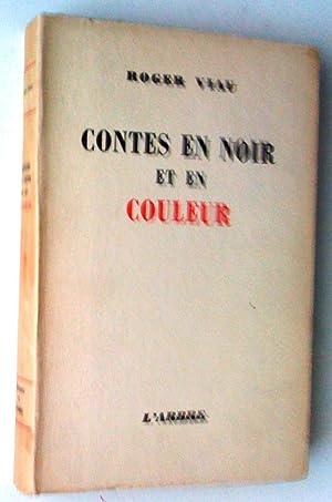 Contes en noir et en couleur: Viau, Roger