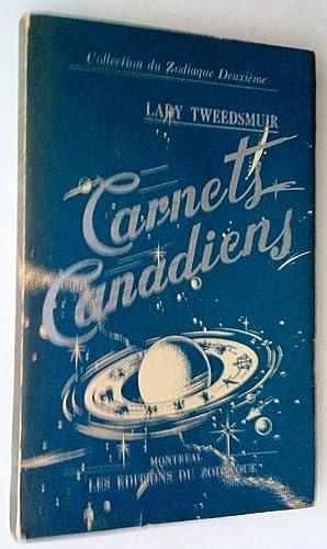 Carnets canadiens: Lady TWEEDSMUIR