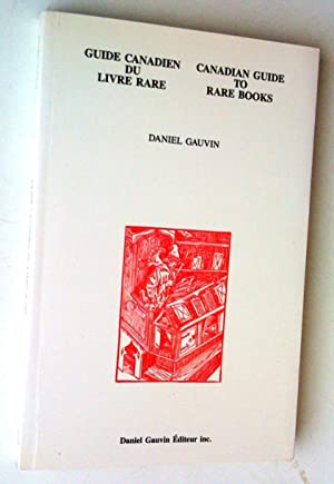 Guide canadien du livre rare / Canadian Guide to Rare Books