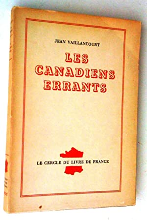 Les Canadiens errants: Jean Vaillancourt