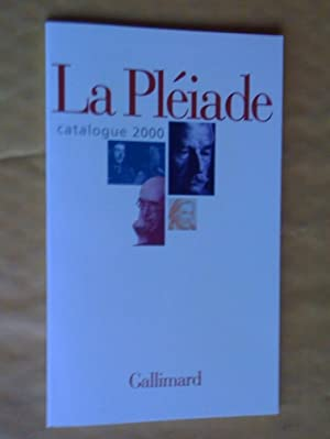 CATALOGUE 2000. BIBLIOTHEQUE DE LA PLEIADE