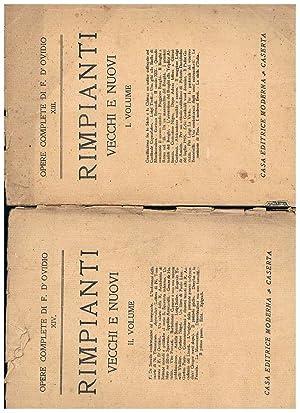 Rimpianti vecchi e nuovi, volumi I°-II° (volume: D'OVIDIO F.