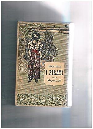I Pirati.: MONTI Mario.