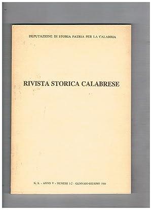 Rivista Storica Calabrese, trimestrale anno V° n°: MARIOTTI Maria direttore.