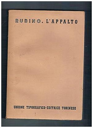 L'appalto. Vol. 7° tomo 3° del trattato: RUBINO Domenico.