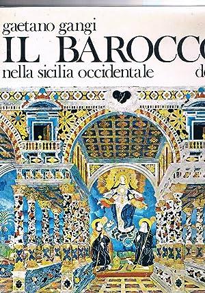 Il barocco nella Sicilia occidentale.: GANGI Gaetano.