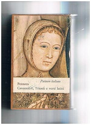 Canzoniere, trionfi, rime varie e una scelta: PETRARCA Francesco.