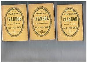 Ivanhoe ossia il ritorno del crociato. Vol.: SCOTT Walter.