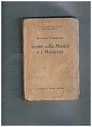 Scritti sulla musica e i musicisti. Prefazione: SCHUMANN Robert.