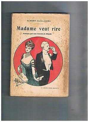 Madame veut rire. Preface par une Femme: GUILLAUME Albert.