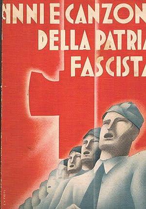 Inni e canzoni della patria fascista (34): AA. VV.