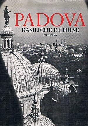 Padova basiliche e chiese, tre parti in: BELLINATI Claudio e