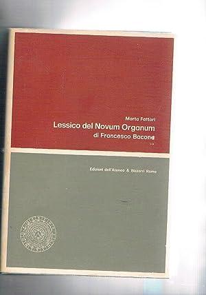 Lessico del Novum Organum di Francesco Bacone.: FATTORI Marta.