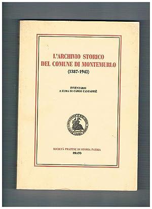 L'archivio storico del comune di Montemurlo (1387-1943).: FANTAPPIE' Carlo a