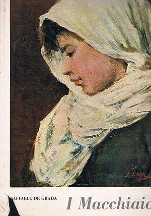 I Macchiaioli e il loro tempo. 130: DE GRADA Raffaele.