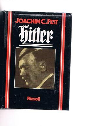 Hitler. Verisone italiana a cura di F.: FEST Joachim C.