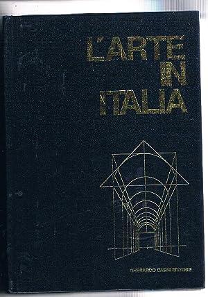 L'arte in Italia vol. 3° dal sec.: RAGGHIANTI Carlo Ludovico