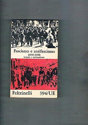Fascismo e antifascismo (1918-1936; 1936-1948), lezioni e: AA. VV.