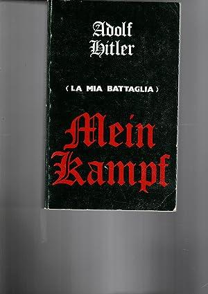 Mein Kampf (la mia battaglia).: HITLER Adolf.