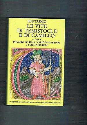 Le vite di Temistocle e di Camillo.: PLUTARCO.