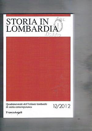 Lombardia in storia. annata 212. Contiene. Volontari: AA. VV.