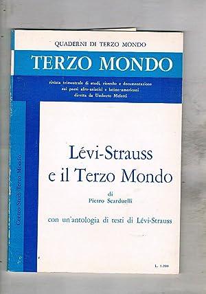 Lévy-Strauss e il terzo mondo, con un'antologia: SCARDUELLI Pietro.