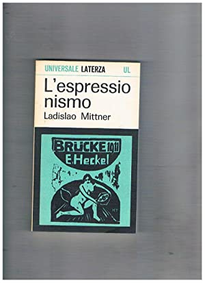 L'espressionismo.: MITTNER Ladislao.