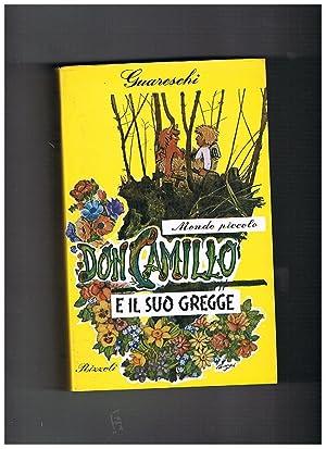 Mondo piccolo: Don Camillo e il suo: GUARESCHI.
