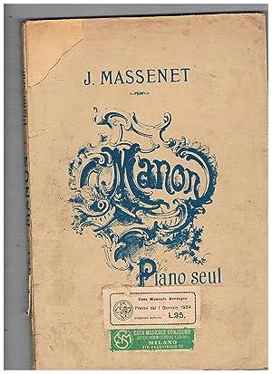 Manon Opéra Comique en 5 Actes et: MASSENET J.