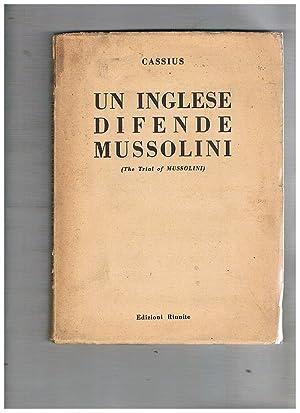 Un inglese difende mussolini. (The Trial of: CASSIUS.
