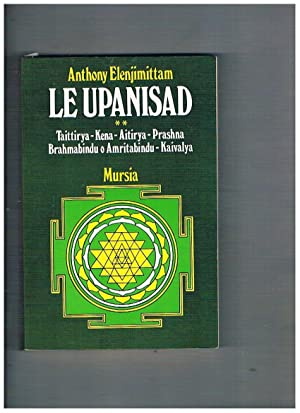 Le Upamisdad vol. II° Taittry, Kena, Aitirya,: ELENJIMITTAM Anthony.