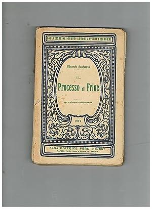 Il processo di Frine. Con prefazione critico-biografica.: SCARFOGLIO Edoardo.