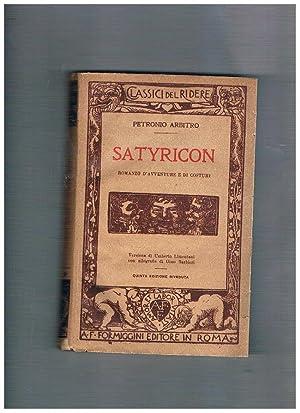 Satyricon, romanzo di avventure e di costumi.: ARBITRO Petronio.