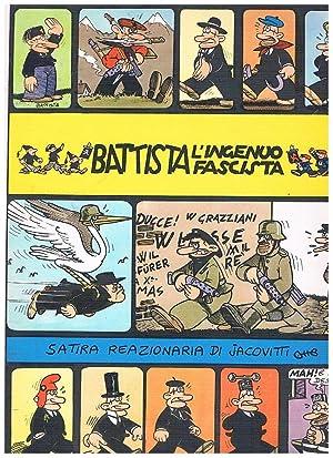 Battista l'ingenuo fascista. Satira reazionaria. Coll. Albi: JACOVITTI Benito.