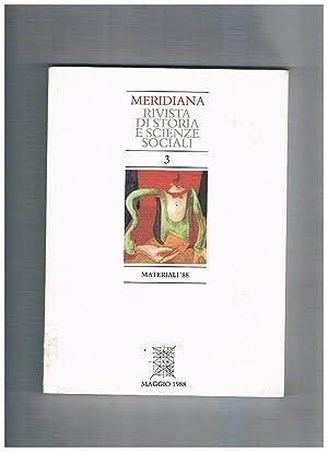 Meridiana, rivista quadrimestrale dell'istituto di storia meridionale: BEVILACQUA Piero direttore.