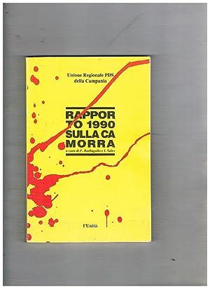 Rapporto 1990 sulla camorra.: BARBAGALLO F. e