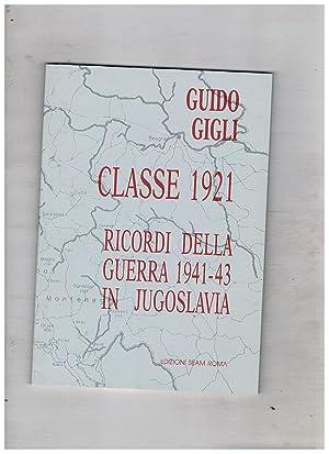 Classe 1921 ricordi della guerra 1941-43 in: GIGLI Guido.