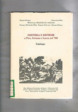 Catalogo della mostra bibliografica-documentaria sull'editoria e le: AA. VV.