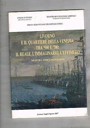 Livorno e il quartiere della Venezia fra