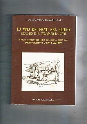 La vita dei frati nel ritiro secondo: BUTTARELLI Umberto Vittorio.