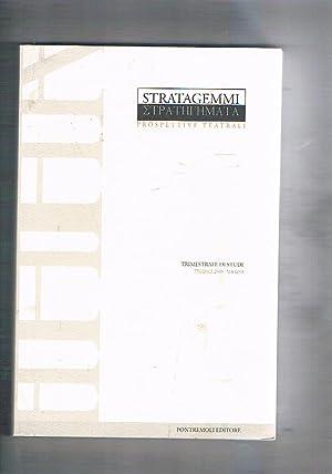 Stratagemmi prospettive teatrali. Trimestrale n° 13 marzo