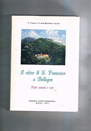Il ritiro di S. Francesco a Bellegra.: BUTTARELLI P. Umberto