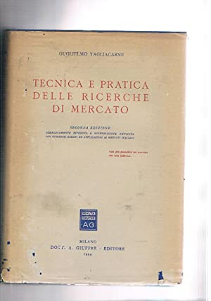 Tecnica e pratica delle ricerche di marcato.: TAGLIACARNE Guglielmo.