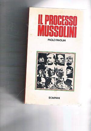 Il processo Mussolini.: PAVOLINI Paolo.