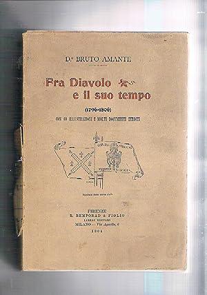 Fra Diavolo e il suo tempo 1796-1806.: AMANTE Bruto.