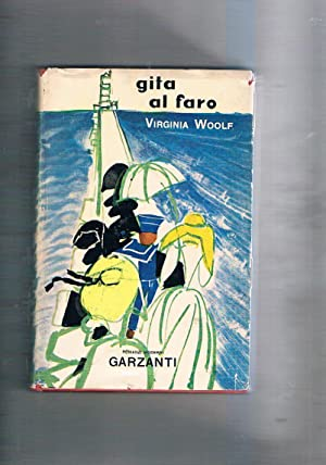 Gita al faro. Romanzo.: WOOLF Virginia.